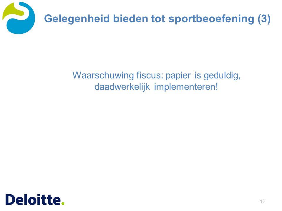 Waarschuwing fiscus: papier is geduldig, daadwerkelijk implementeren!