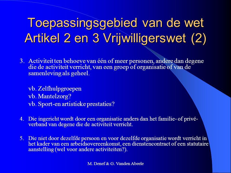 Toepassingsgebied van de wet Artikel 2 en 3 Vrijwilligerswet (2)