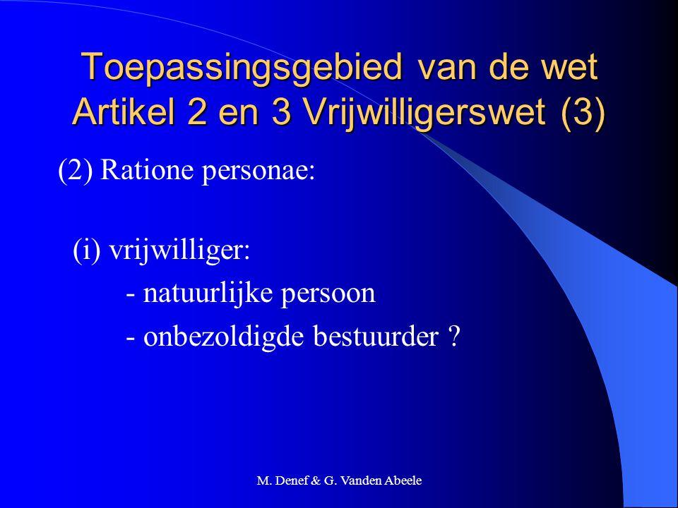 Toepassingsgebied van de wet Artikel 2 en 3 Vrijwilligerswet (3)