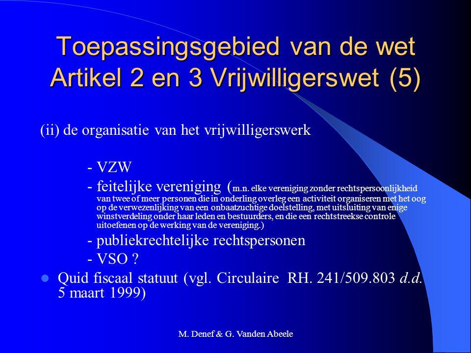 Toepassingsgebied van de wet Artikel 2 en 3 Vrijwilligerswet (5)