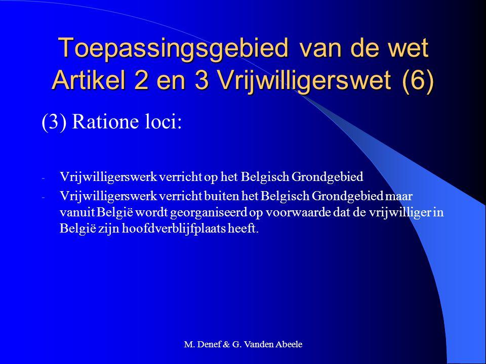 Toepassingsgebied van de wet Artikel 2 en 3 Vrijwilligerswet (6)
