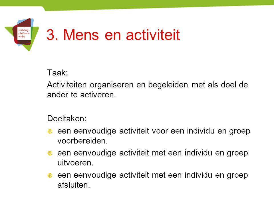 3. Mens en activiteit Taak: