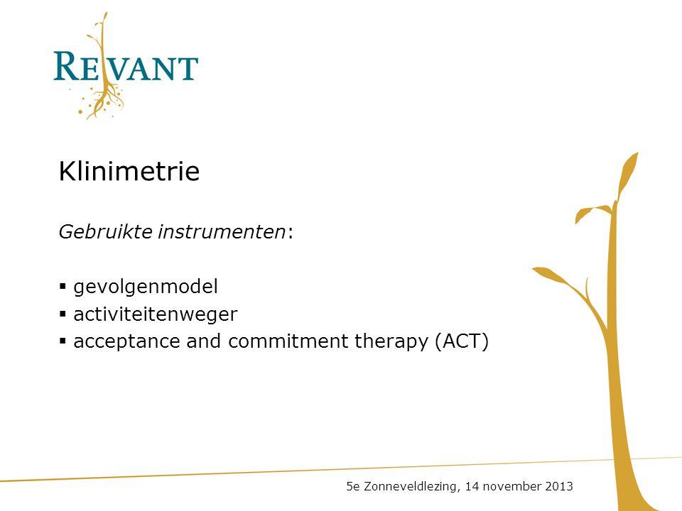 Klinimetrie Gebruikte instrumenten: gevolgenmodel activiteitenweger
