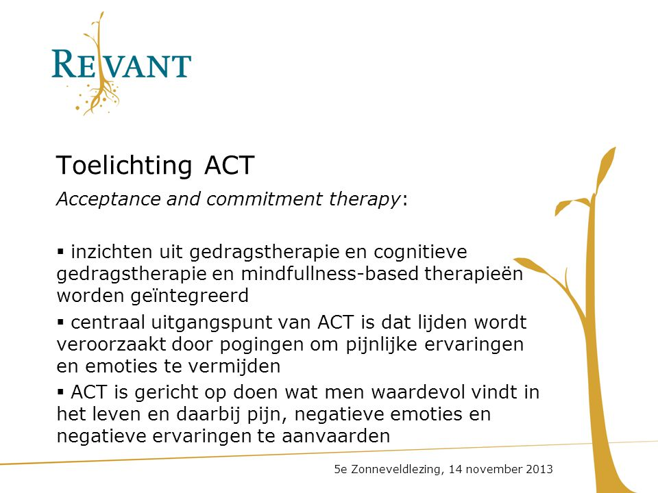 Toelichting ACT Acceptance and commitment therapy: