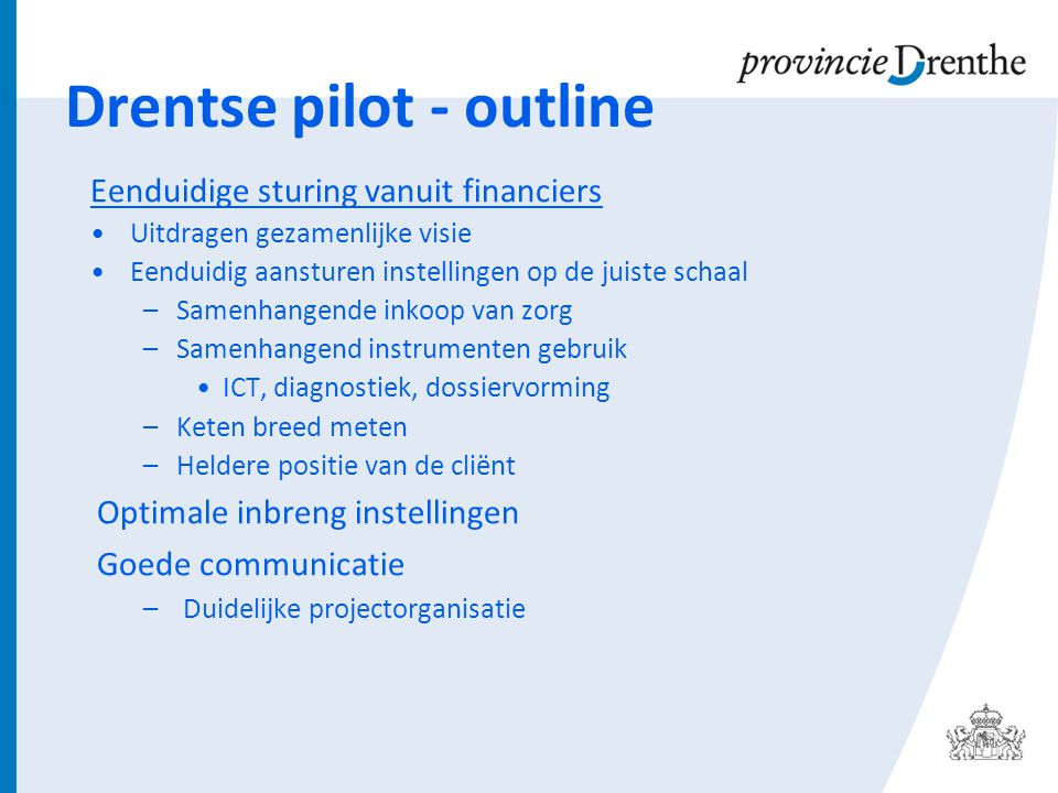 Drentse pilot - outline