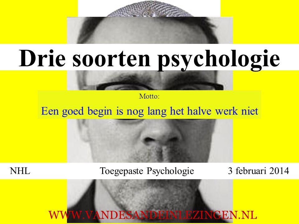 Drie soorten psychologie