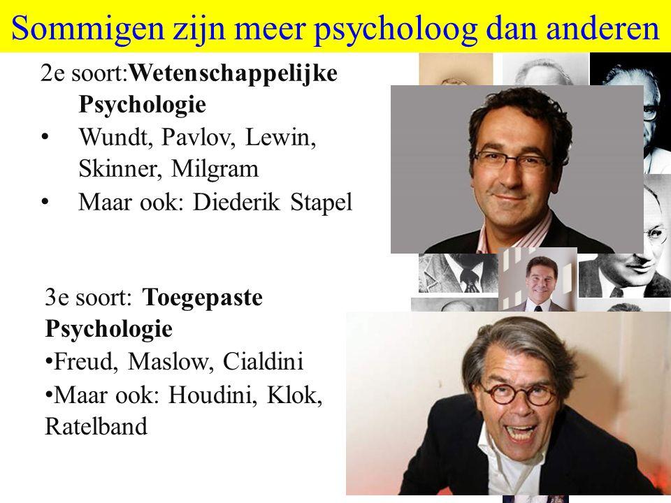 Sommigen zijn meer psycholoog dan anderen