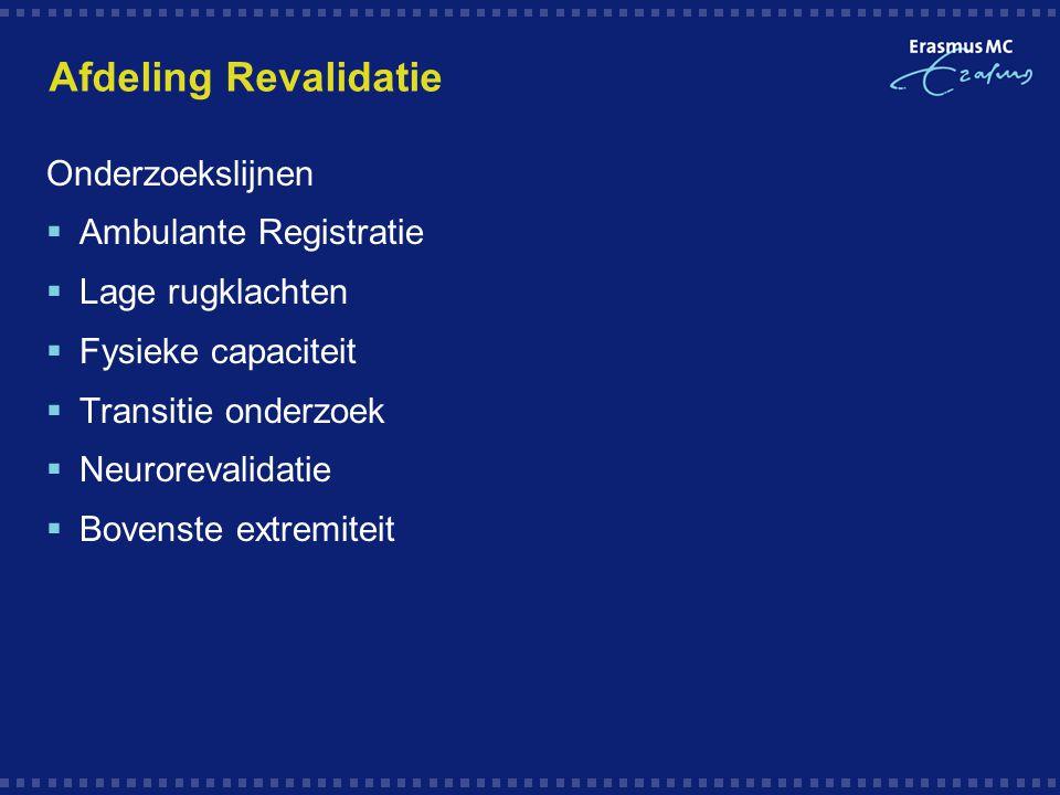 Afdeling Revalidatie Onderzoekslijnen Ambulante Registratie