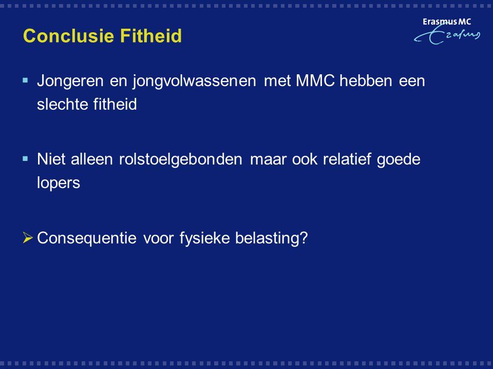 Conclusie Fitheid Jongeren en jongvolwassenen met MMC hebben een slechte fitheid. Niet alleen rolstoelgebonden maar ook relatief goede lopers.