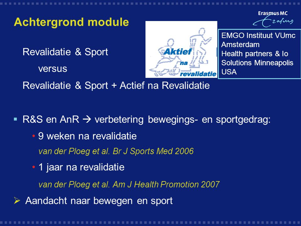 Achtergrond module Revalidatie & Sport versus