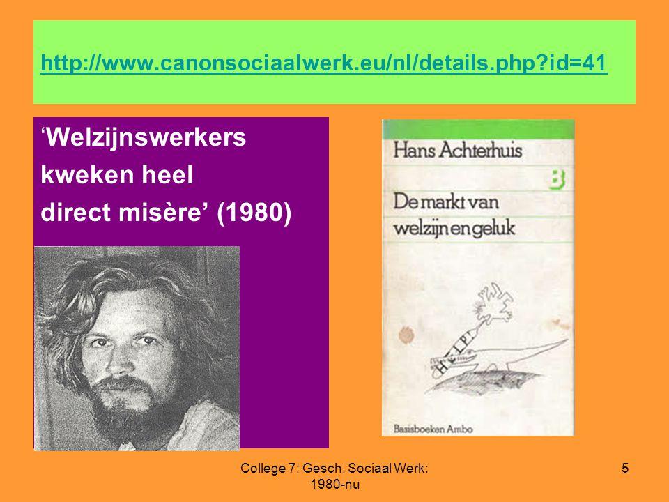 College 7: Gesch. Sociaal Werk: 1980-nu