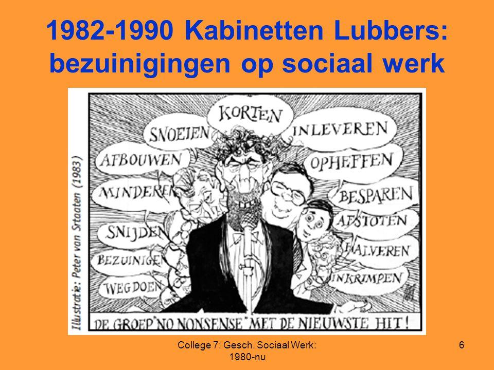 1982-1990 Kabinetten Lubbers: bezuinigingen op sociaal werk