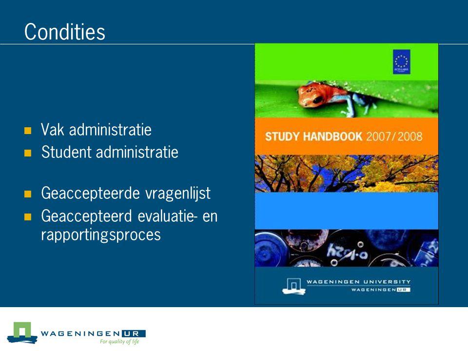 Condities Vak administratie Student administratie