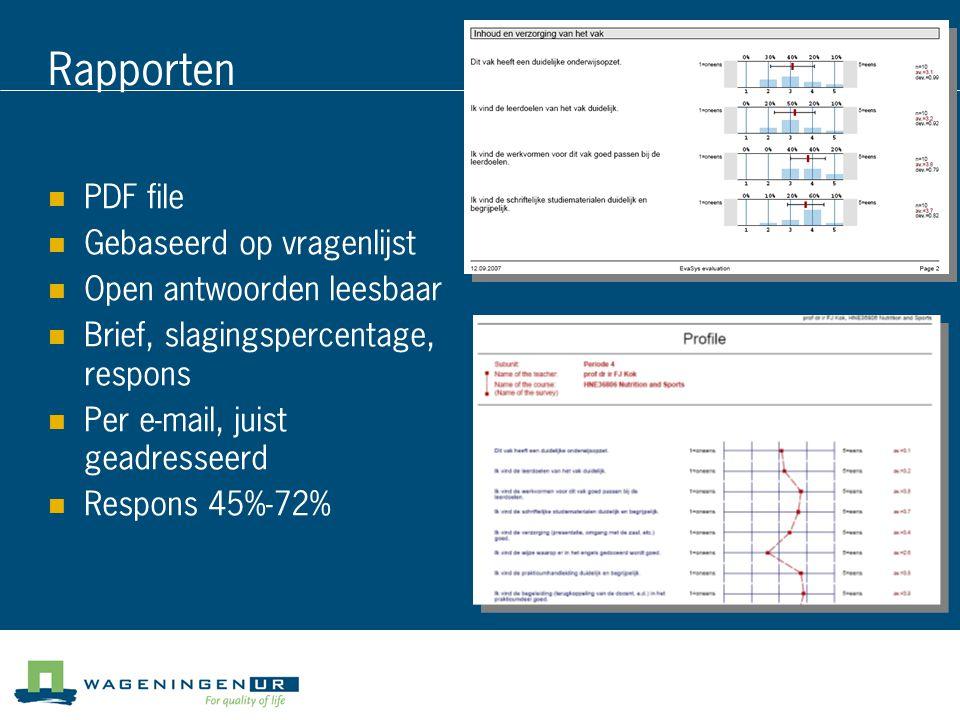 Rapporten PDF file Gebaseerd op vragenlijst Open antwoorden leesbaar