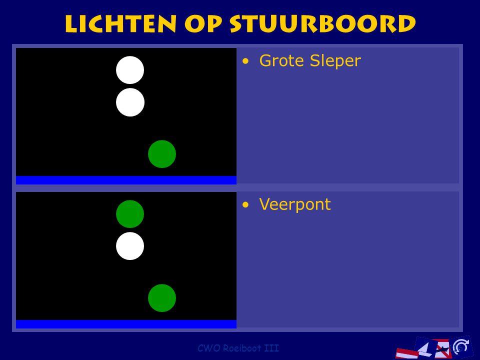 Lichten op stuurboord Grote Sleper Veerpont CWO Roeiboot III