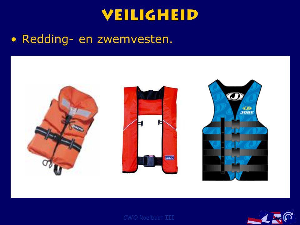 Veiligheid Redding- en zwemvesten. CWO Roeiboot III