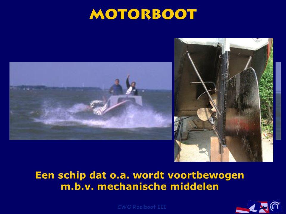 Een schip dat o.a. wordt voortbewogen m.b.v. mechanische middelen