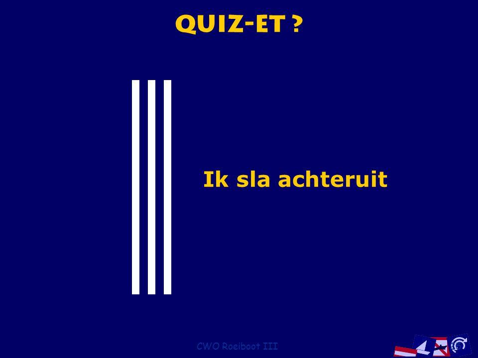 Quiz-et Ik sla achteruit CWO Roeiboot III