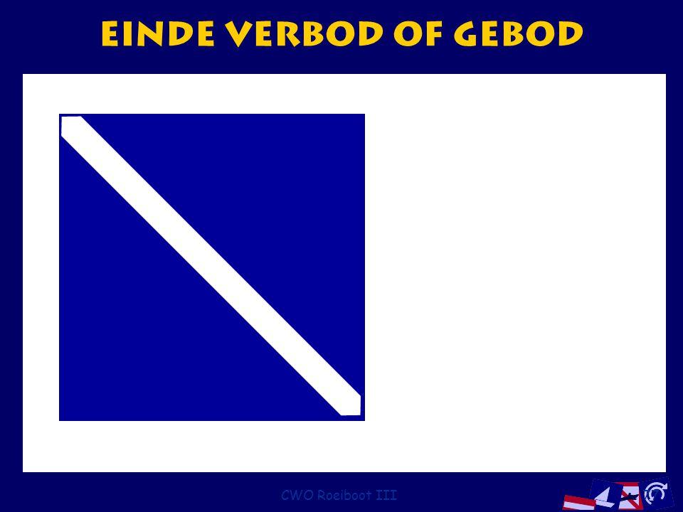 Einde verbod of gebod CWO Roeiboot III