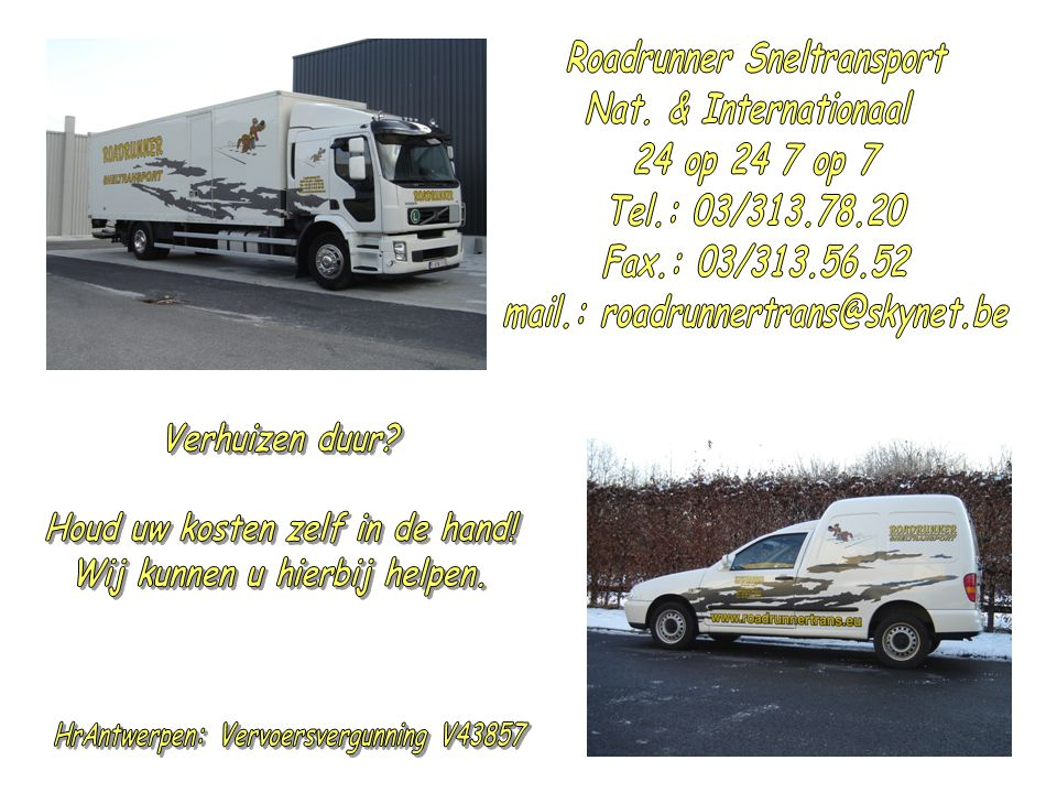 Roadrunner Sneltransport Nat. & Internationaal 24 op 24 7 op 7