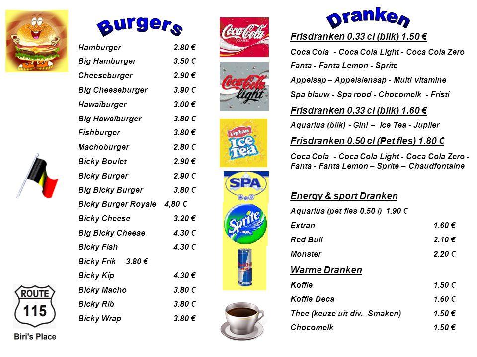 Dranken Burgers Frisdranken 0.33 cl (blik) 1.50 €