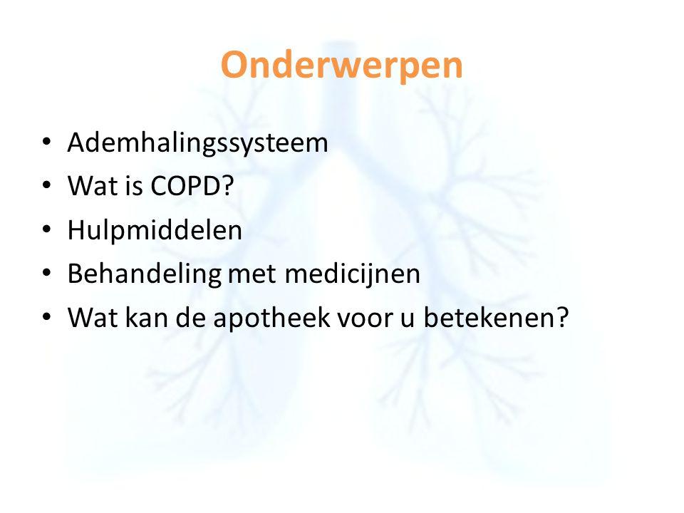 Onderwerpen Ademhalingssysteem Wat is COPD Hulpmiddelen