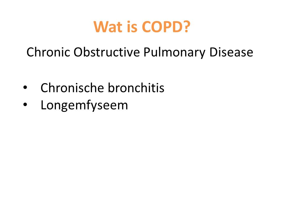 Wat is COPD Chronic Obstructive Pulmonary Disease