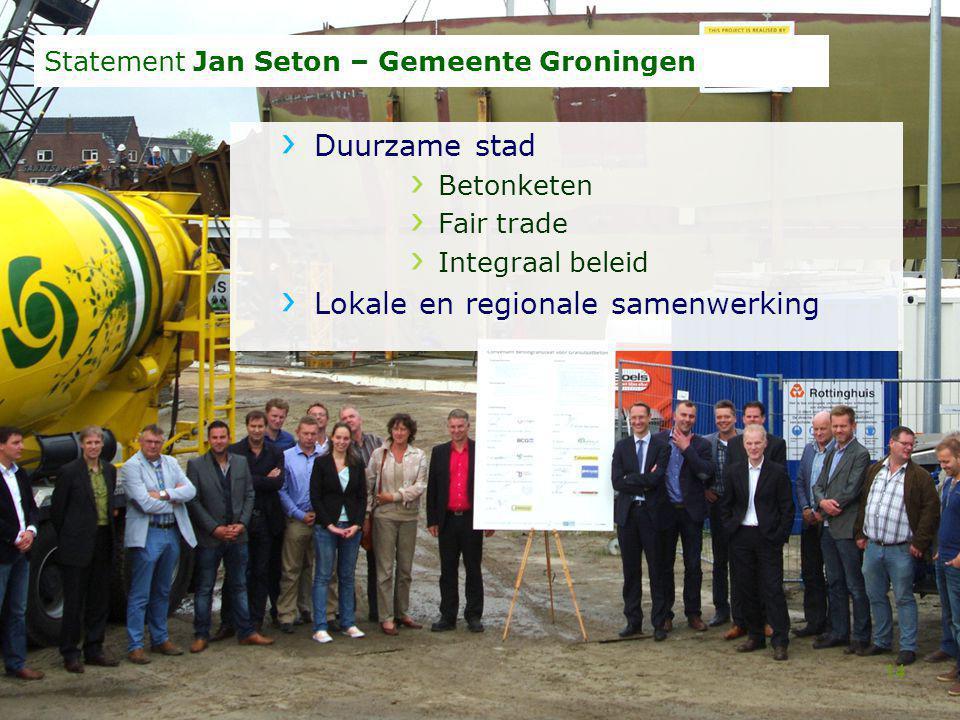 Statement Jan Seton – Gemeente Groningen