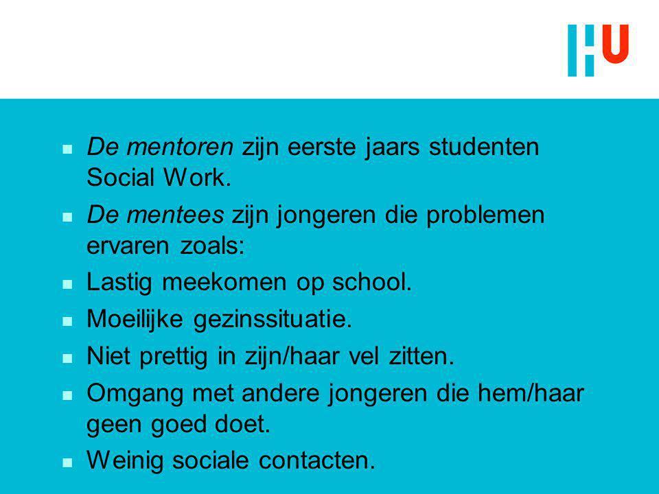 De mentoren zijn eerste jaars studenten Social Work.