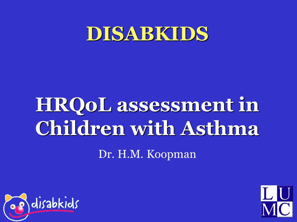 HRQoL assessment in Children with Asthma