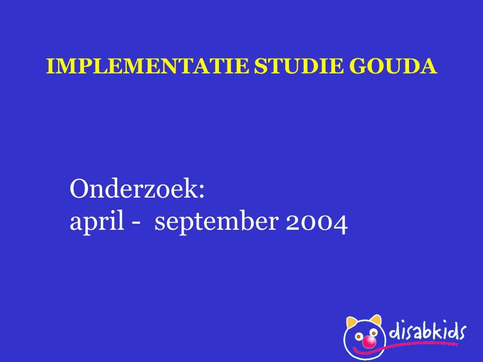 IMPLEMENTATIE STUDIE GOUDA