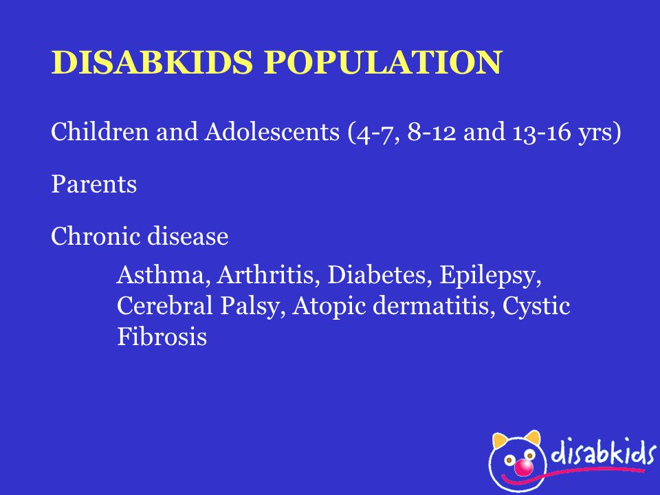 DISABKIDS POPULATION Children and Adolescents (4-7, 8-12 and yrs) Parents. Chronic disease.