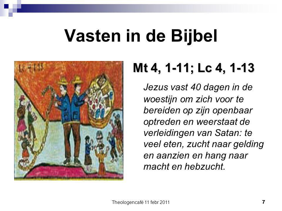 Vasten in de Bijbel Mt 4, 1-11; Lc 4, 1-13