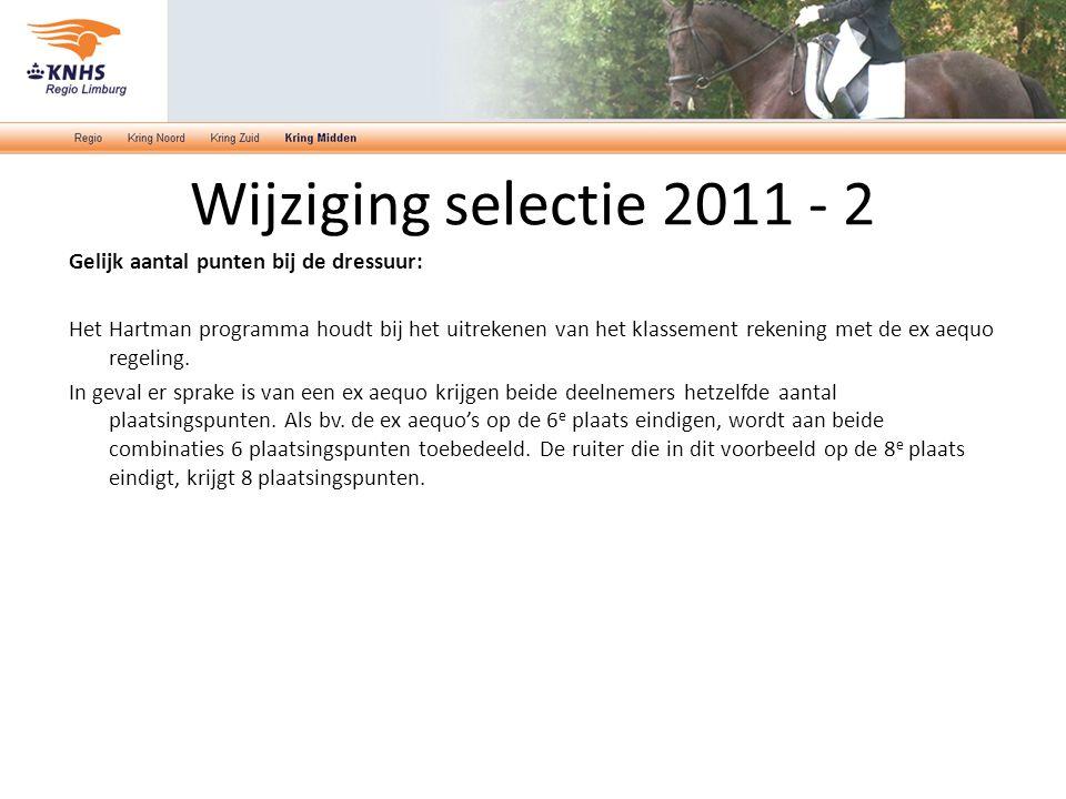 Wijziging selectie 2011 - 2 Gelijk aantal punten bij de dressuur: