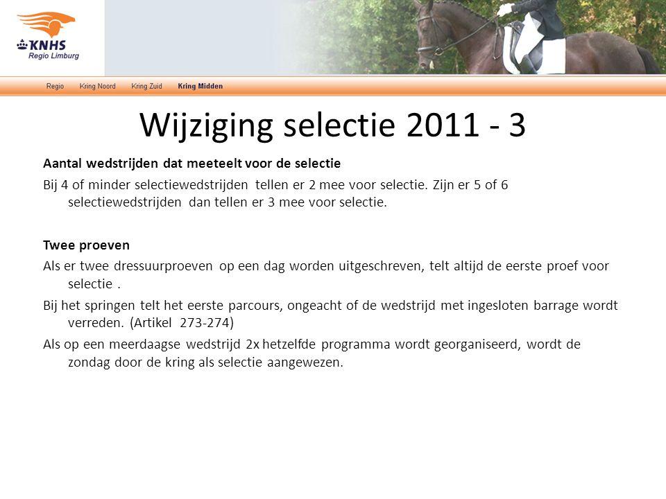 Wijziging selectie 2011 - 3 Aantal wedstrijden dat meeteelt voor de selectie.