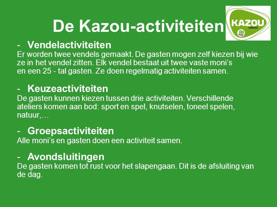 De Kazou-activiteiten