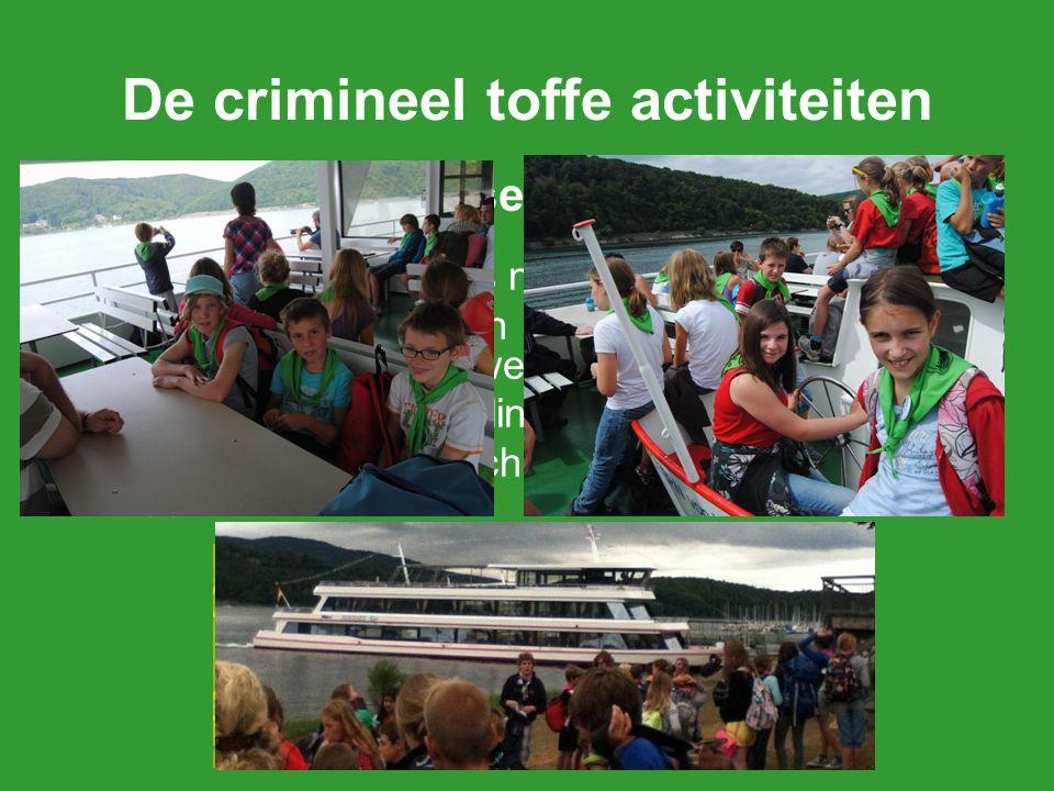De crimineel toffe activiteiten
