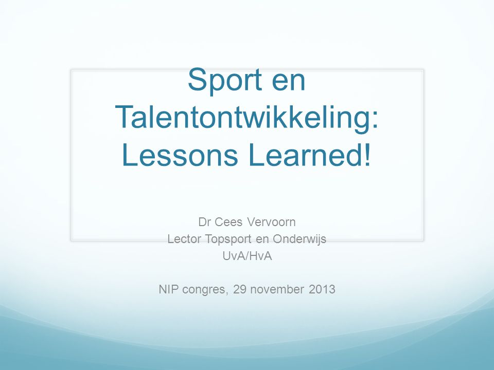 Sport en Talentontwikkeling: Lessons Learned!