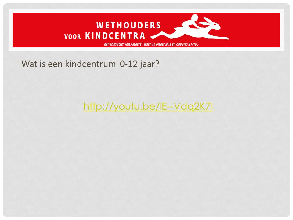 Wat is een kindcentrum 0-12 jaar http://youtu.be/lE--Vdq2K7I