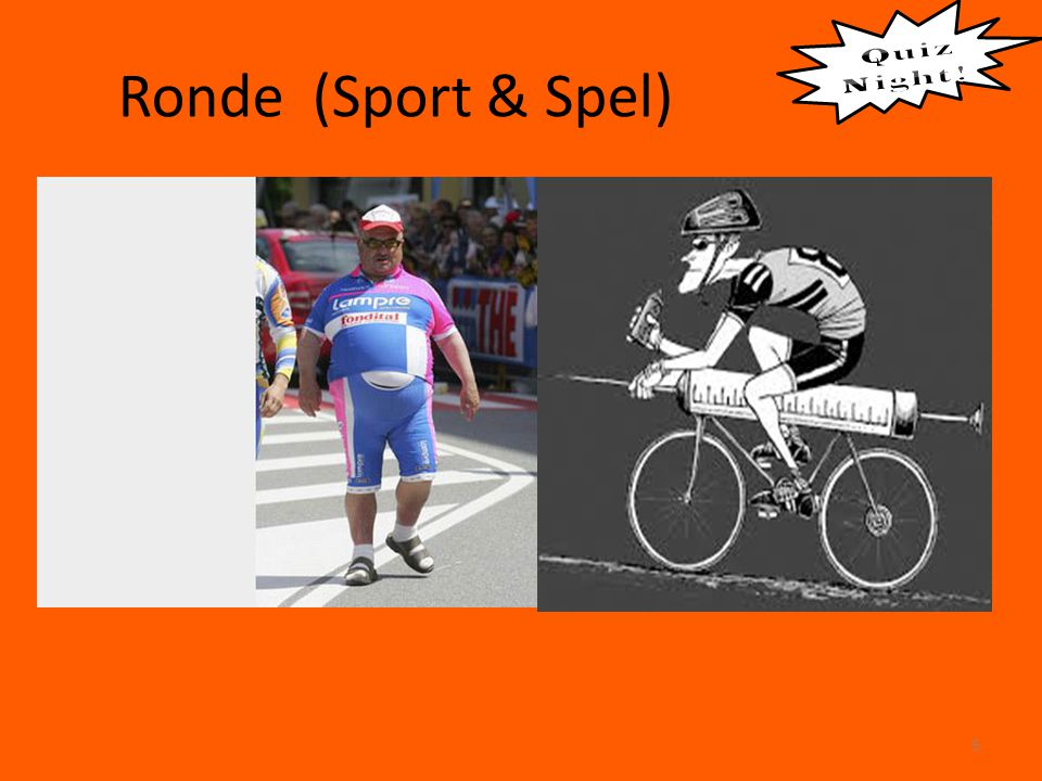 Ronde (Sport & Spel) Quiz Night !