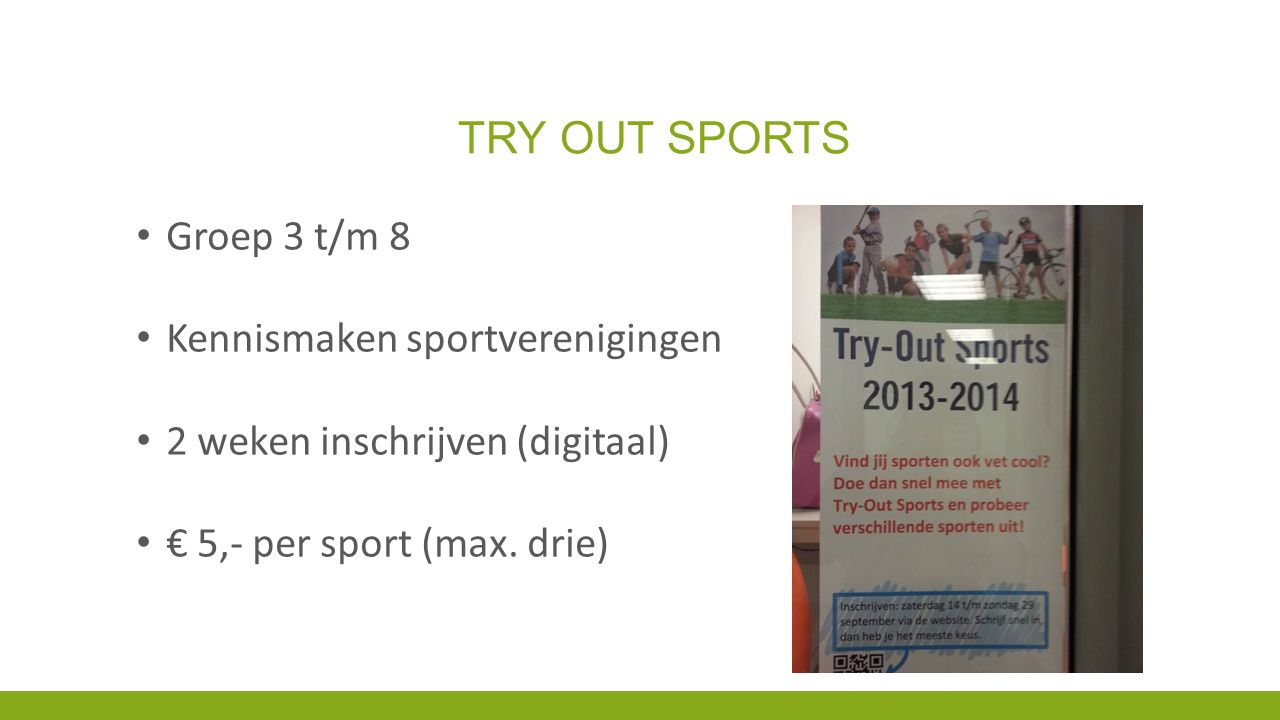 Try out sports Groep 3 t/m 8 Kennismaken sportverenigingen
