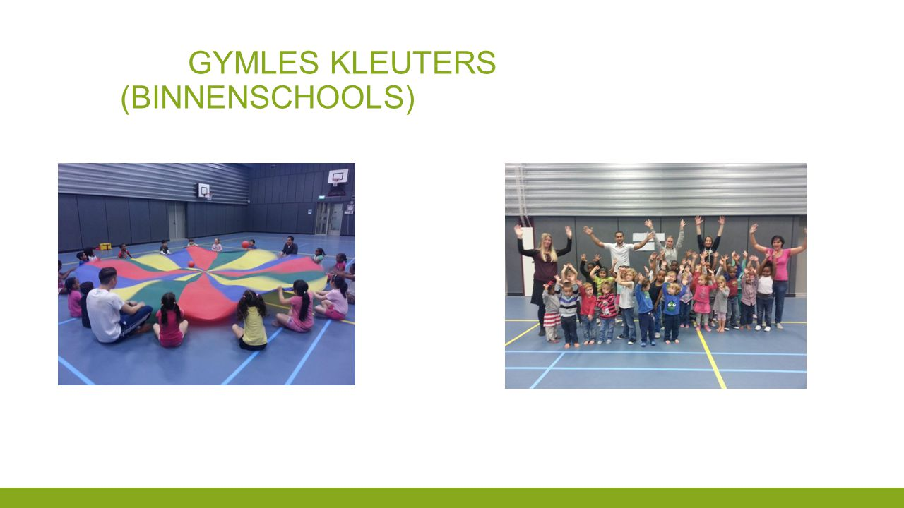 Gymles kleuters (binnenschools)