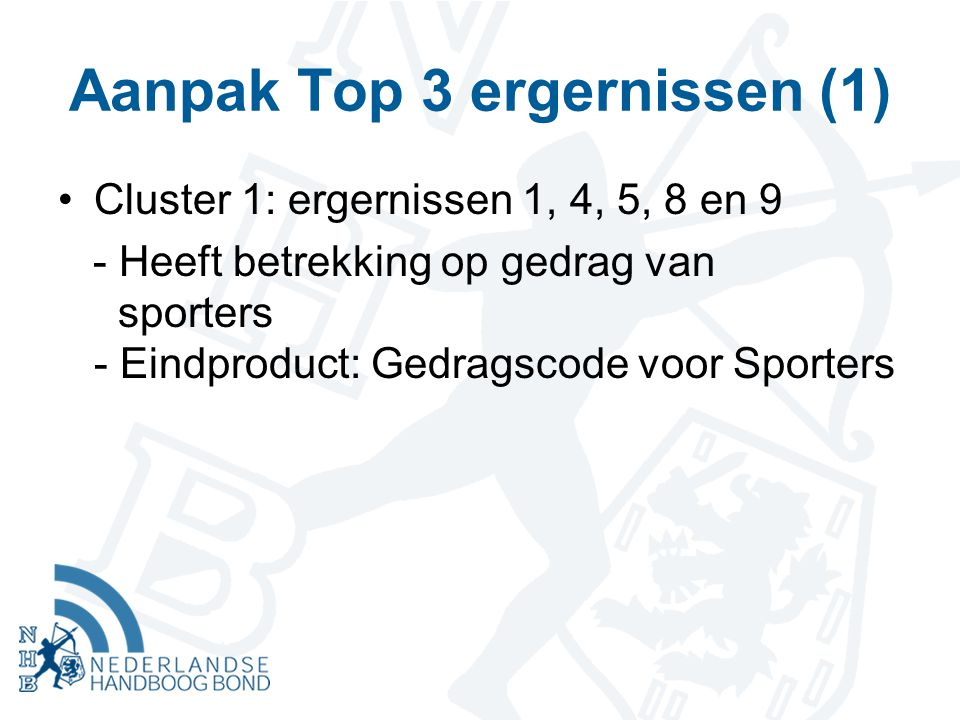 Aanpak Top 3 ergernissen (1)