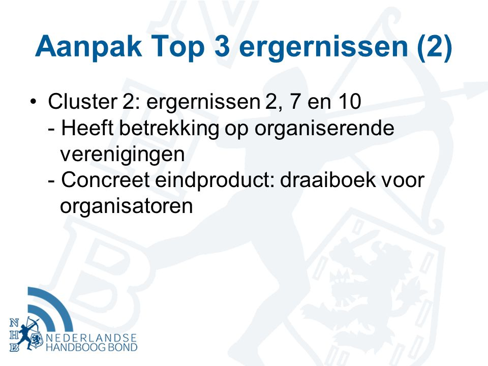 Aanpak Top 3 ergernissen (2)