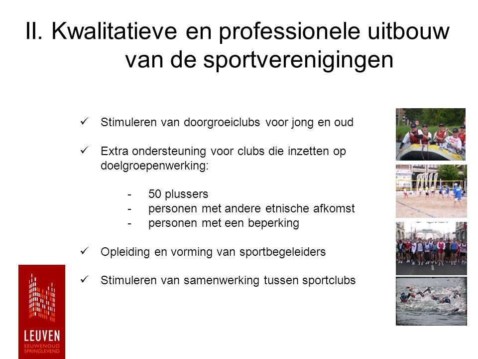 II. Kwalitatieve en professionele uitbouw van de sportverenigingen