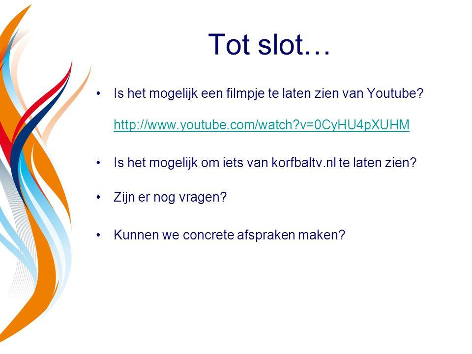Tot slot… Is het mogelijk een filmpje te laten zien van Youtube http://www.youtube.com/watch v=0CyHU4pXUHM.