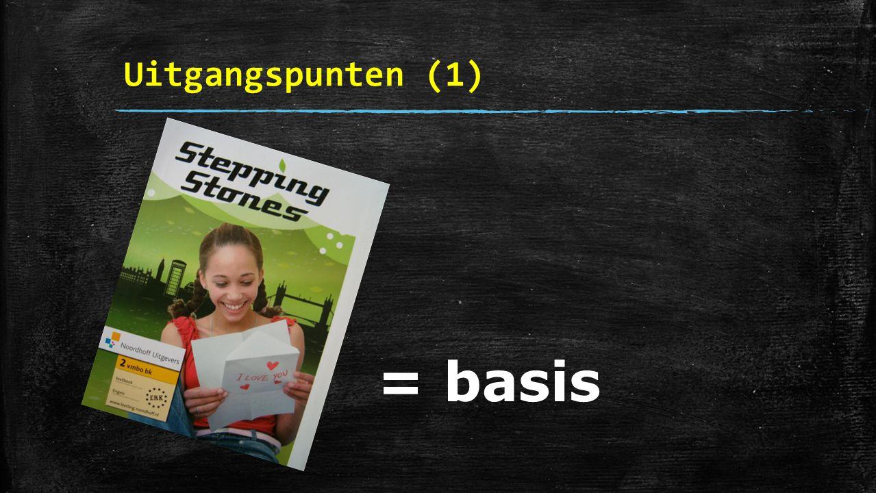 Uitgangspunten (1) = basis