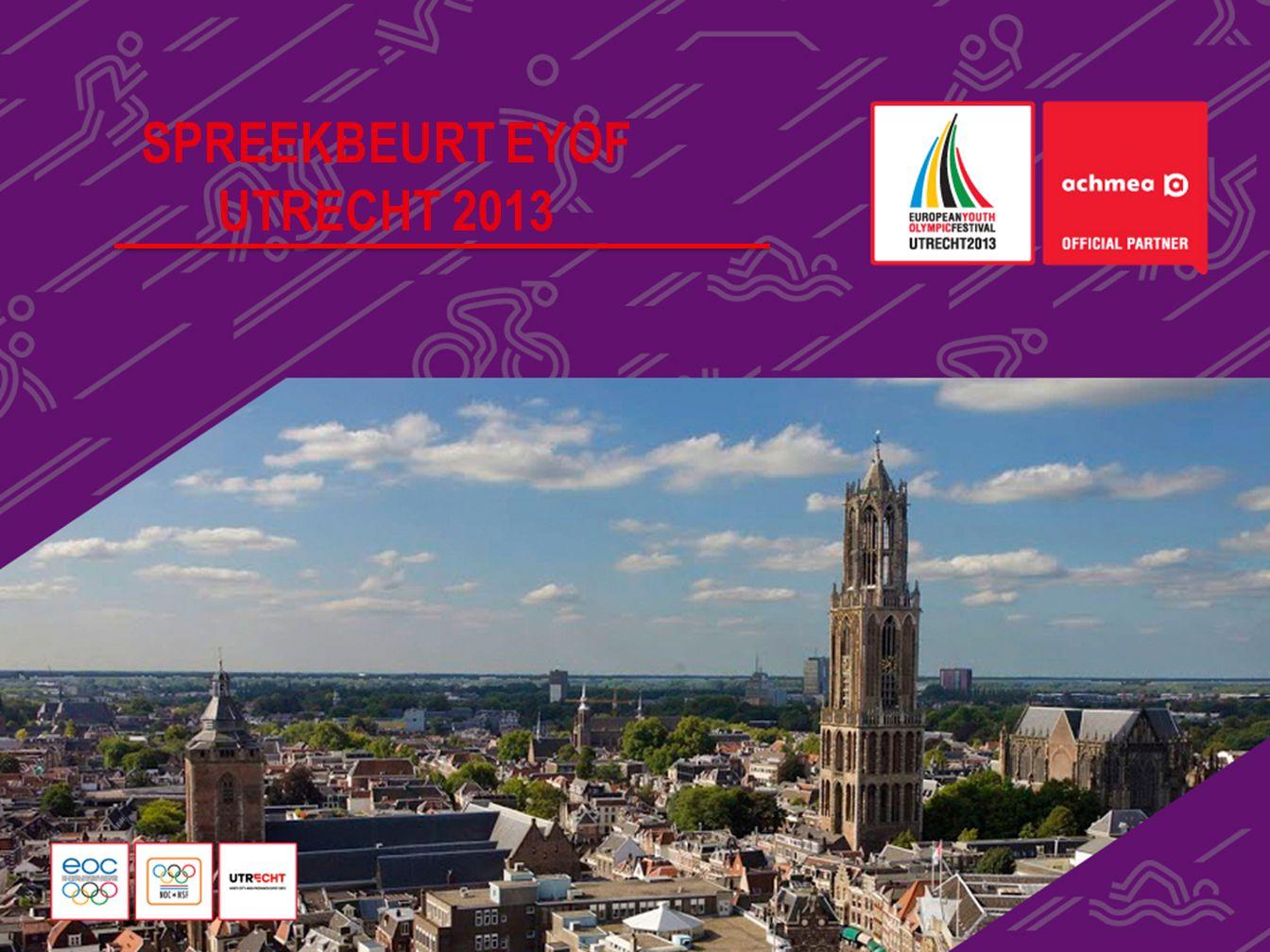 Spreekbeurt EYOF Utrecht 2013