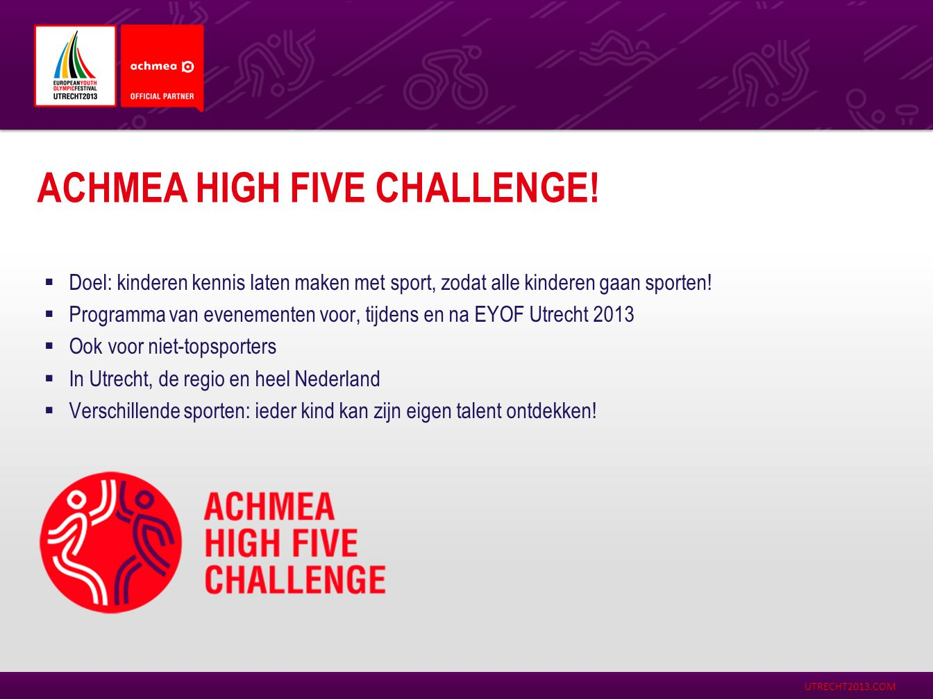 Achmea HiGH FIVE Challenge!