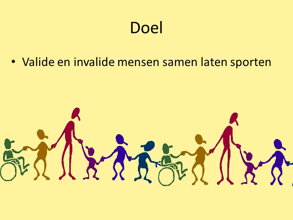Doel Valide en invalide mensen samen laten sporten